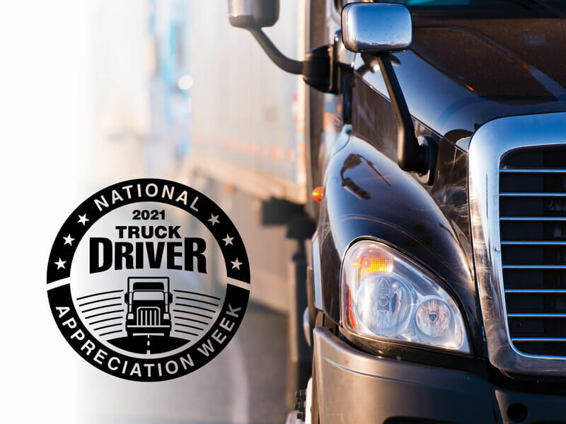 A BIG Thank you to our Truck Drivers!